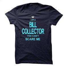 I am a Bill Collector - custom t shirt #shirt design #linen shirt