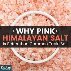 Pink Himalayan Salt Benefits that Make It Superior to Table Salt - Dr. Axe
