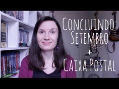 Concluindo: Setembro - Leituras + Caixa Postal | Tatiana Feltrin