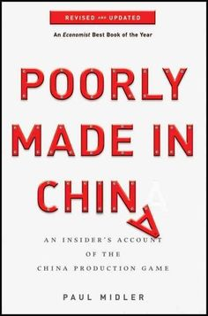 An insider reveals what canand doesgo wrong when companies shift production to China In this entertaining behind-the-scenes account, Paul Midler tells us all that is wrong with our effort to shift man