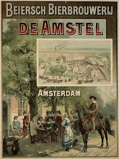 old Dutch ad for the Amstel Brewery Beer Advertisement, Vintage Advertising Posters, Old Advertisements, Vintage Travel Posters, Vintage Ads, French Vintage, Beer Poster, Poster Ads, Vintage Wall Art