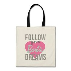 Follow Your Dreams Tote Bag #Barbieaccessoriesbags#2018