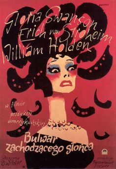 """Polish poster for the American film noir classic """"Sunset Boulevard"""" directed by Billy Wilder - artist Waldemar Swierzy. Illustrations And Posters, Film Noir, Polish Movie Posters, Illustration Design, Polish Posters, Movie Artwork, Movie Posters Vintage, Vintage Polish, Poster Design"""