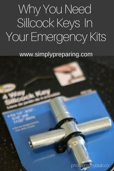 Why You Should Have Sillcock Keys In Your Emergency Kit