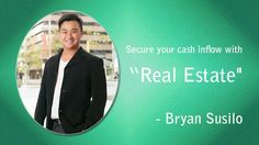 Bryan Susilo: Bryan Susilo - Secure Your Cash with Real Estate