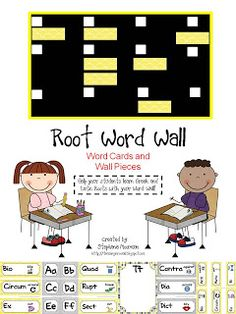 Root Word Word Wall word cards and bulletin board templates.