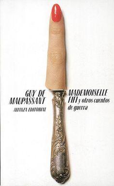 Mademoiselle Fifi y otros cuentos de guerra. Daniel Gil