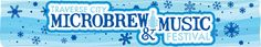 The 4th Annual Traverse City Winter  Microbrew & Music Festival    A celebration of some of the world's finest microbrews – including beer, wine, cider, mead and non-alcoholic – incredible live music, yummy grub from local restaurants, and one of the greatest communities on this planet.