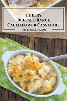 This Cheesy Buffalo Ranch Cauliflower Casserole is low carb, gluten free and completely homemade down to the homemade Buttermilk Ranch Dressing Mix.