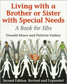 Living with a Brother or Sister with Special Needs : A Book for Sibs by Donald J. Meyer and Patricia Vadasy Paperback, Expanded) for sale online Autism Learning, Autism Support, A Brother, Autism Spectrum Disorder, Reading Levels, Therapy Activities, Therapy Ideas, School Counseling, Special Needs
