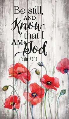 x wall decor with hangerRustic MotifBe still and know that I am God. Psalm Be Still, Poppy Flowers Rustic Wall Art Scripture Verses, Bible Verses Quotes, Bible Scriptures, Rest Scripture, Scripture Treats, Scripture Lettering, Scripture Images, Powerful Scriptures, Rustic Wall Art
