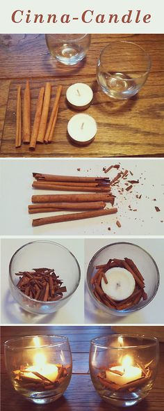Cinna - Candle     Things you need:  • Cinnamon Sticks (or something else you would like to project the scent of cranberries, coffee, peppermint etc.)  • Non-Scented candles  • Glass Bowl    How To:  • Break cinnamon sticks into smaller pieces, place half in glass container, then place the candle in the center, and fill in around the candle with the remainder of cinnamon pieces.  • Light candle and wait for the wax to melt and enjoy the fresh scent!