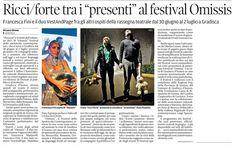OMISSIS Contemporary Performance Art Festival, 2011. link: http://foglidarte.blogspot.it/2011/06/omissis-il-teatro-contemporaneo-si-da.html