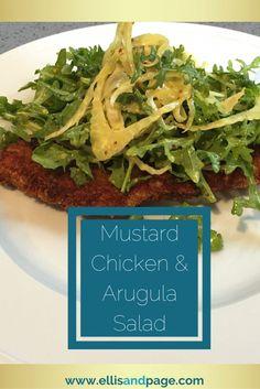Mustard Chicken & Arugula Salad- great dinner idea!