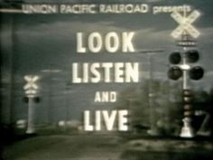 "Union Pacific RailRoad 1940's film ""Look Listen and Live"" -  car safety at railroad crossings"