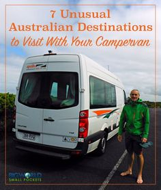 7 Unusual Australian Destinations to Visit With Your Campervan - Big World Small Pockets