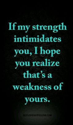 I have been called intimidating! Ugh