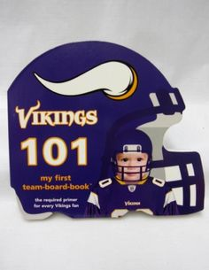 Vikings 101 My First Team Board Book Nfl Championships 4aceb8fef