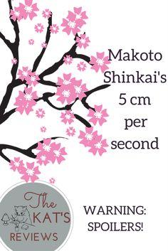 Animation Break: Makoto Shinkai's 5 cm Per Second (Spoilers! 5cm Per Second, Mamoru Hosoda, Wolf Children, The Kat, First Animation, Anime Films, Let Them Talk, About Me Blog, Manga
