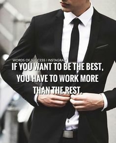 If you want to be the best, you have to work more than the rest.