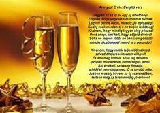 új év | Aranyosi Ervin versei Happy New Year 2019, Wine Glass, Alcoholic Drinks, Place Card Holders, Champagne, Homemade, Facebook, Tableware, Google