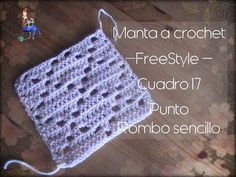 Manta a crochet FreeStyle cuadro 17: punto rombo sencillo (diestro) - YouTube