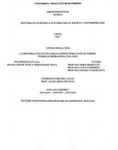 La memoria collettiva delle donne peruviane di Torino storie di migrazioni (1985-2005) / Leslie Nancy Hernández Nova. (Universita' degli studi di Torino, 2006) / JV 7511 H41