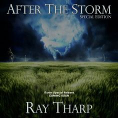 Ray Tharp - After The Storm - Special Edition - iTunes Release