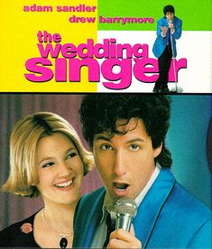 The Wedding Singer - My favorite Adam Sandler (and Drew Barrymore) movie.  Her hair was so cute in this!