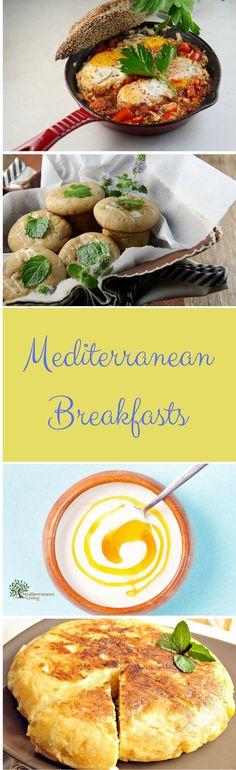Here are some of our favorite traditional Mediterranean Diet Breakfasts. Recipes included.