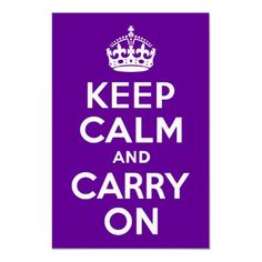 Purple Keep Calm and Carry On Poster by purplestuff