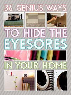 Diy Projects: 36 Ways To Hide The Eyesores In Your Home