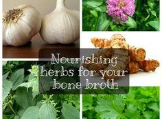 Nourishing Herbs for Your Bone Broth + Slow Cooker Bone Broth Recipe