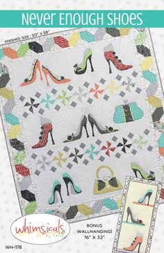 Never Enough Shoes quilt pattern.