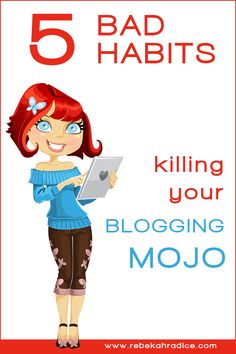 5 Bad Habits Killing Your Mojo Content Marketing, Online Marketing, Social Media Marketing, Wordpress, Blog Writing, Creative Writing, Tips & Tricks, Make Money Blogging, Blogging Ideas
