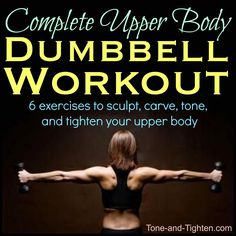 Get the upper body you always dreamed about with this amazing workout! Pictures and descriptions of exercises included. #workout #fitness on Tone-and-Tighten.com