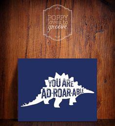 Stegosaurus Dinosaur silhouette quote prints by poppylovestogroove