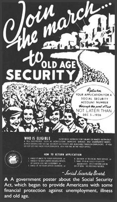 Government poster. Social Security Act of 1936 would provide every person over 60 yrs old two hundred dollars per month for life.