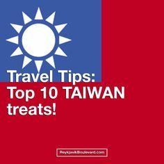 Travel Tips: TOP 10 Taiwan's Delicacies - Reykjavik Boulevard