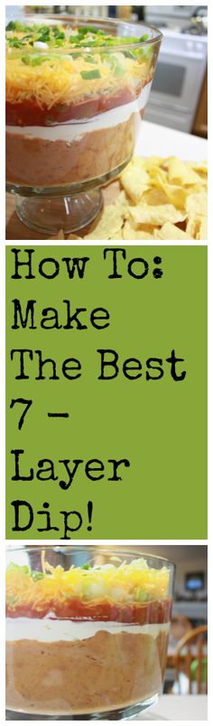 """The Easiest and Best 7-Layer Dip Recipe  - I have a few go-to recipes that I use for almost every social function that are easy, quick, easy, filling fan favorites and easy. Did I mention that I prefer easy recipes? Well, I do. Being the ultimate """"mom-hack"""" that I am, I prefer to spend my time elsewhere (like facebook! ha!)... 7 layer, Bean Dip, Easy Recipe, recipe"""