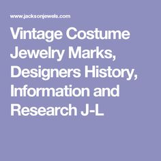 Vintage Costume Jewelry Marks, Designers History, Information and Research J-L