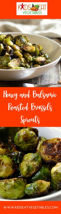 These Honey Balsamic Roasted Brussels Sprouts are not only beyond easy to prepare, but I guarantee they will be gone in no time so make plenty!   These Brussels sprouts are roasted in a high temperature oven until golden brown and crisp, then tossed with