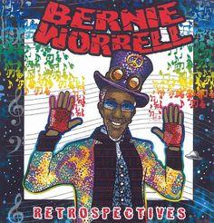 Bernie Worrell - Retrospectives