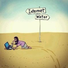 Internet or Water?