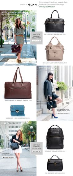 Three digital darlings reveal their favourite Roots leather bags. Would you choose the same bags or something different?