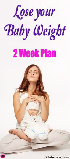 """The 2-Week """"AFTER PREGNANCY"""" Workout Plan {free} Lose your baby weight faster and tone up from home  Quick workouts, diet tips and support      Lose The Baby Weigh 2-Week Workout & Weight Loss Plan"""