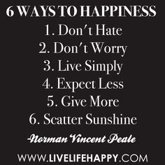 6 Ways to Happiness ~ Norman Vincent Peale