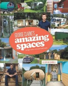 Amazing Spaces by George Clarke and Jane Field-Lewis - small space design and inspirations which can be applied anywhere - even while camping!