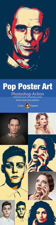 Pop Poster Art Photoshop Action Photoshop ATN file (action) Be artist without any experience (just one click make your photos art style). Awesome performance greet looking just one click. (make sure Photoshop include Oil Paint filter, simply go window menu and chick filter, other-way its not working properly )