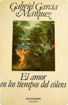El amor en tiempos del cólera. Gabriel García Márquez. Mondadori, 1997 (junio 2002)  Libro mágico, que envuelve, y te lleva a los lugares, a los personajes. Dominio del lenguaje.